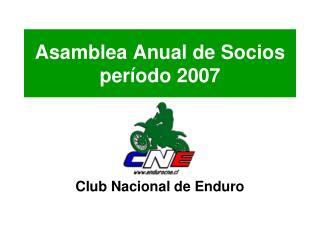 Asamblea Anual de Socios período 2007