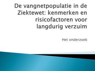 De vangnetpopulatie in de Ziektewet: kenmerken en risicofactoren voor langdurig verzuim