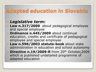 Adapted education  in Slovakia