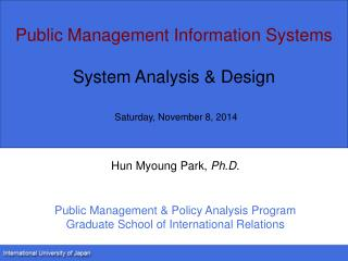 Public Management Information Systems System  Analysis & Design Saturday, November 8, 2014