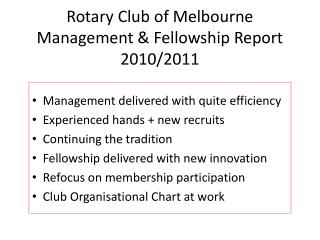 Rotary Club of Melbourne Management & Fellowship Report 2010/2011