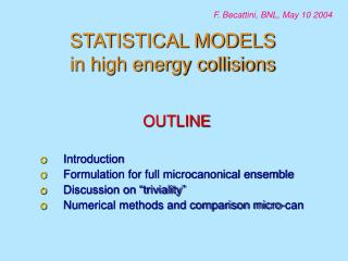 STATISTICAL MODELS in high energy collisions