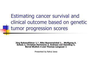 Estimating cancer survival and clinical outcome based on genetic tumor progression scores