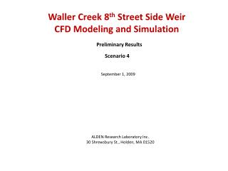 Waller Creek 8 th  Street Side Weir  CFD Modeling and Simulation