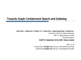 Towards Graph Containment Search and Indexing