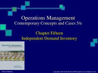 Chapter Fifteen Independent  Demand Inventory