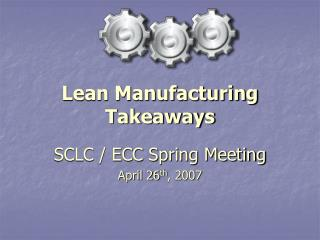Lean Manufacturing Takeaways