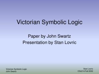 Victorian Symbolic Logic