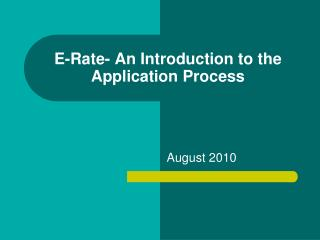E-Rate- An Introduction to the Application Process