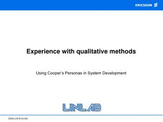 Experience with qualitative methods