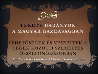 Dr .  Csorbai Hajnalka,  Opten -  DiamondSoft