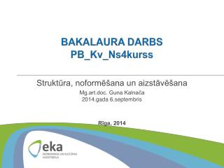 BAKALAURA DARBS PB_Kv_Ns4kurss