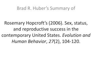 Brad R. Huber's Summary of