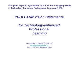 PROLEARN Vision Statements  for Technology-enhanced Professional  Learning
