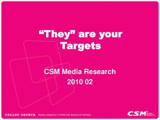 CSM Media Research 2010 02