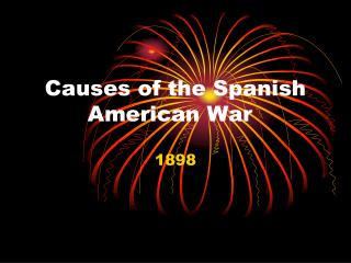 Causes of the Spanish American War