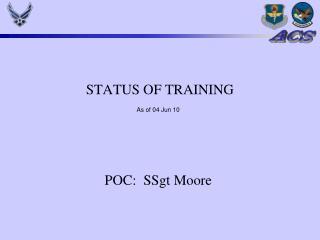 STATUS OF TRAINING
