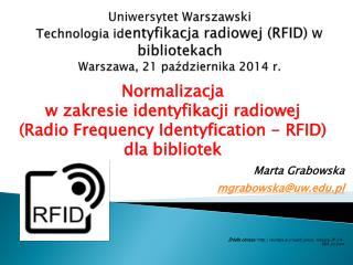 Normalizacja  w zakresie identyfikacji radiowej  (Radio  Frequency Identyfication  - RFID)