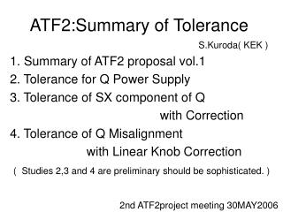 ATF2:Summary of Tolerance