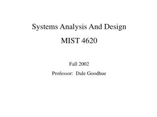 Systems Analysis And Design MIST 4620