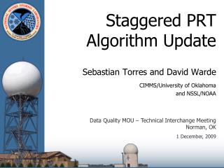 Staggered PRT  Algorithm Update