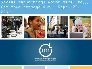 Social Networking: Going Viral to Get Your Message Out – Sept. 23, 2010