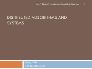 DISTRIBUTED ALGORITHMS AND SYSTEMS