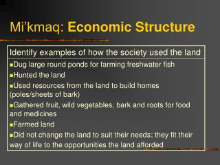 Mi'kmaq :  Economic Structure