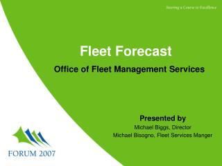 Fleet Forecast