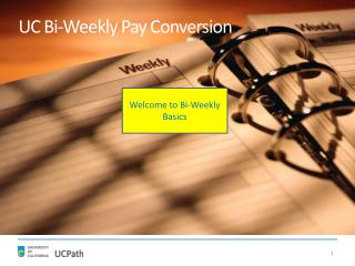 UC Bi-Weekly Pay Conversion