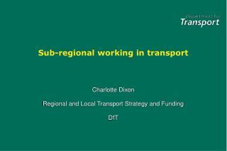 Sub-regional working in transport