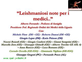 """Leishmaniosi note per i medici.."""