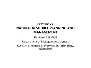 Lecture  22 NATURAL RESOURCE PLANNING AND MANAGEMENT