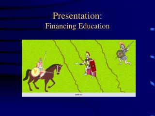 Presentation: Financing Education