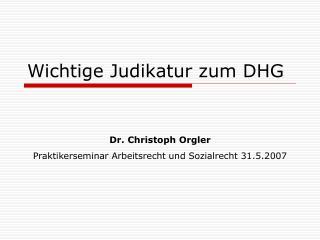 Wichtige Judikatur zum DHG