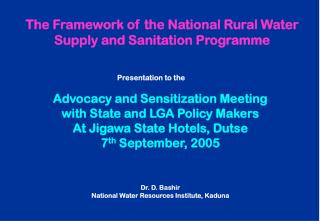 The Framework of the National Rural Water Supply and Sanitation Programme