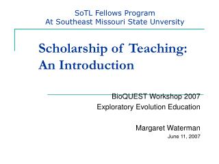 Scholarship of Teaching:   An Introduction