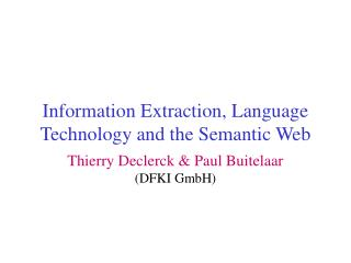 Information Extraction, Language Technology and the Semantic Web