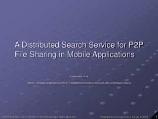 A Distributed Search Service for P2P File Sharing in Mobile Applications