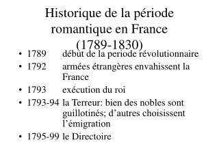 Historique de la p riode romantique en France 1789-1830