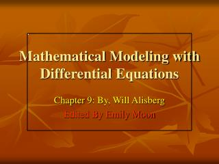 Mathematical Modeling with Differential Equations
