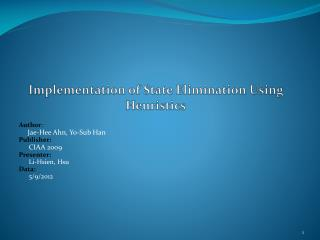 Implementation of State Elimination Using Heuristics