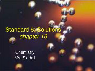 Standard 6: Solutions chapter 16