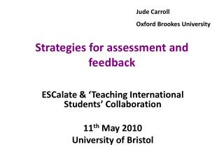 Strategies for assessment and feedback