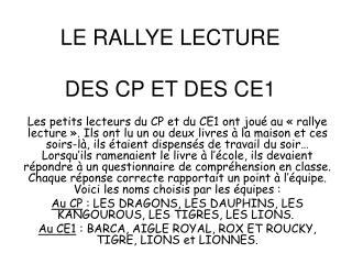 LE RALLYE LECTURE   DES CP ET DES CE1