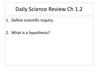 Daily Science Review Ch 1.2