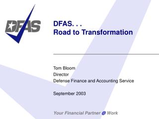 DFAS. . .  Road to Transformation