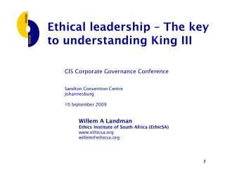 Ethical leadership – The key to understanding King III