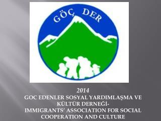2014 GOC EDENLER SOSYAL YARDIMLAŞMA VE KÜLTÜR  DERNEĞİ-