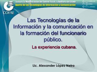 Las Tecnologías de la Información y la comunicación en la formación del funcionario público.